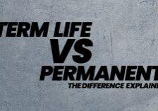 Life-Term-Life-VS-Permanent-The-Diff