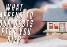 Life-What-Happens-to-Your-Debts-After-You-Die__